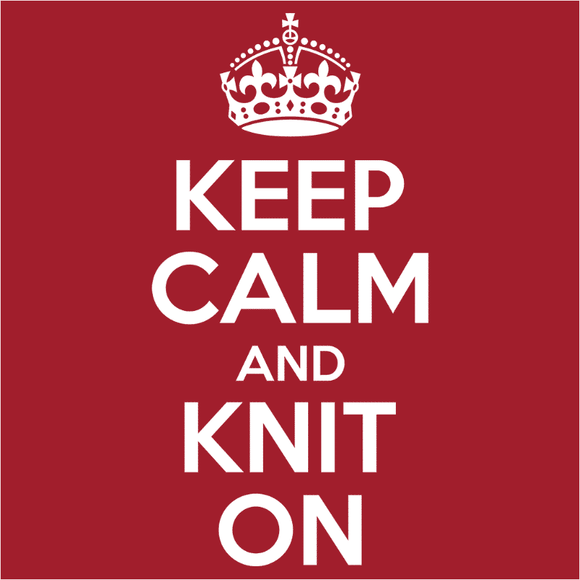 Keep Calm and Knit On - (DSN-10030)