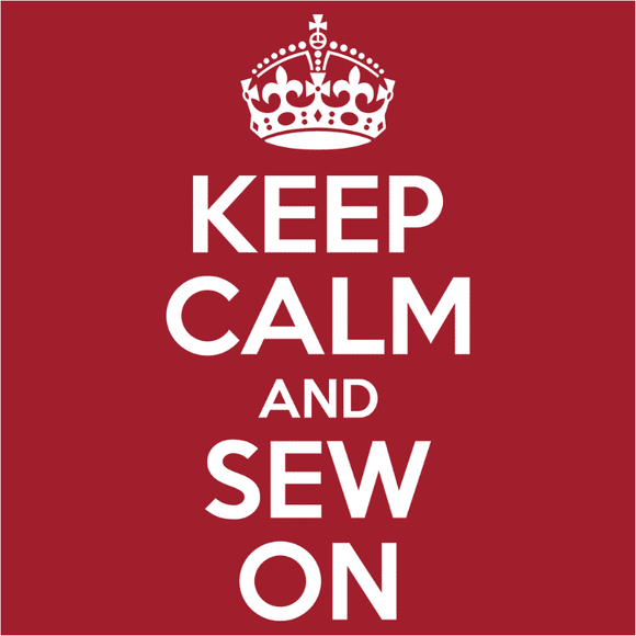 Keep Calm and Sew On - (DSN-10032)