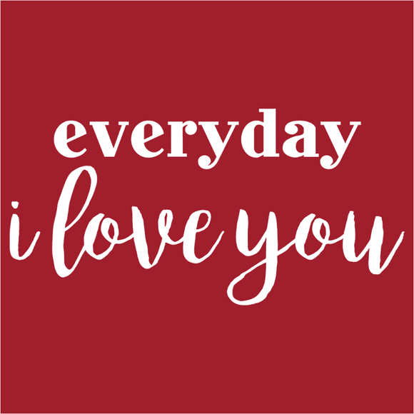Everyday I Love You - (DSN-17781)