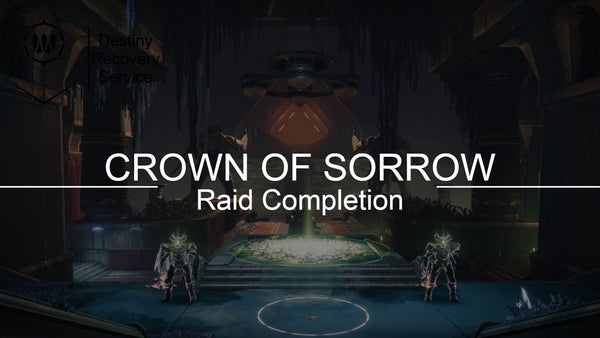 Crown of Sorrow Raid Completion - Destiny 2 Trials of Osiris Spare | DestinyRecoveryService | Destiny Recovery Service | Season of Arrivals | Shadowkeep |