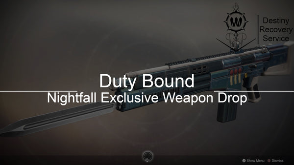 Duty Bound Nightfall Exclusive Weapon Farm - Destiny 2 Trials of Osiris Spare | DestinyRecoveryService | Destiny Recovery Service | Season of Arrivals | Shadowkeep |