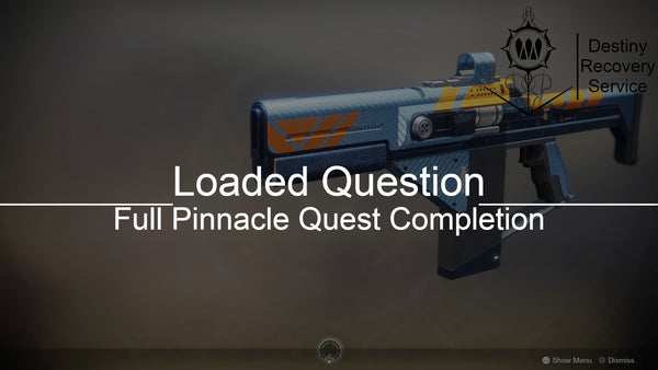 Loaded Question Full Pinnacle Quest Completion - Destiny 2 Trials of Osiris Spare | DestinyRecoveryService | Destiny Recovery Service | Season of Arrivals | Shadowkeep |