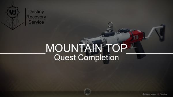 Mountain Top Quest Completion - DestinyRecoveryService