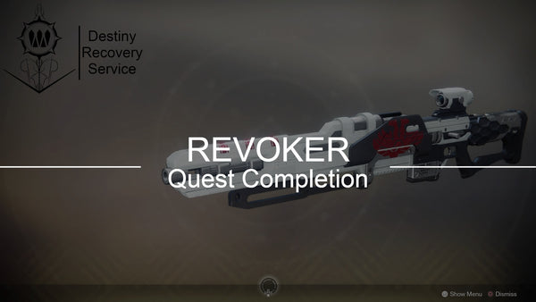 Revoker Full Quest Completion - DestinyRecoveryService