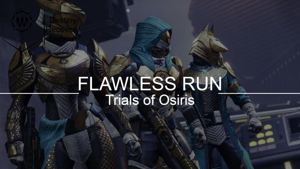 Trials of Osiris Flawless Run - Destiny 2 Trials of Osiris Spare | DestinyRecoveryService | Destiny Recovery Service | Season of Arrivals | Shadowkeep |