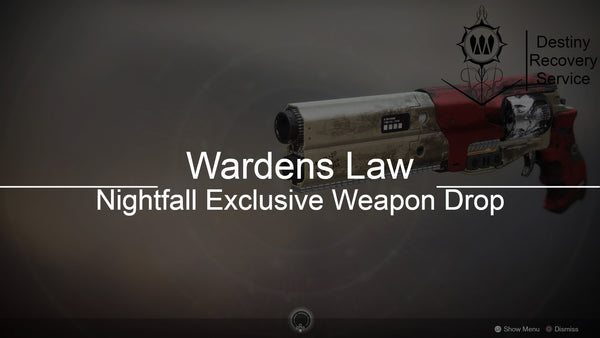 Wardens Law Nightfall Exclusive Weapon Drop - DestinyRecoveryService