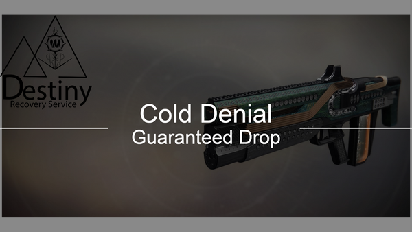 Cold Denial Guaranteed Drop - Destiny 2 Trials of Osiris Spare | DestinyRecoveryService | Destiny Recovery Service | Season of Arrivals | Shadowkeep |
