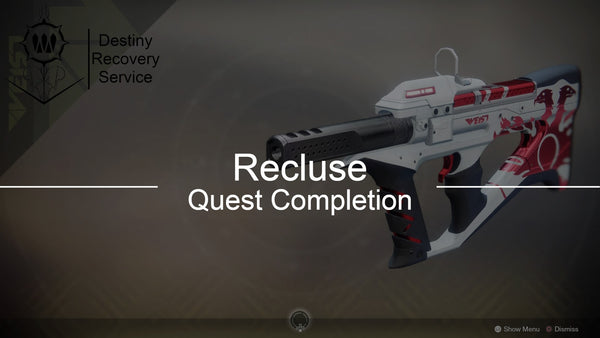 Recluse Full Quest Completion - DestinyRecoveryService