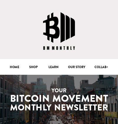 Bitcoin Movement Launches Monthly Newsletter - Aug 2020