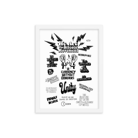 We Are The Bitcoin Movement - Limited Edition Print