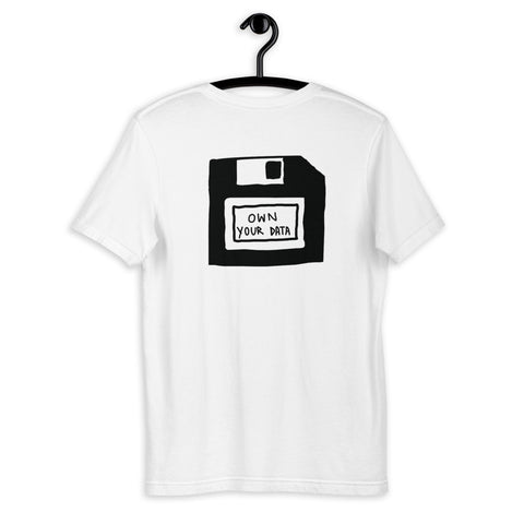 Own Your Data T-Shirt