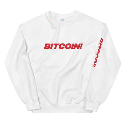 Bitcoin! Womens Sweatshirt