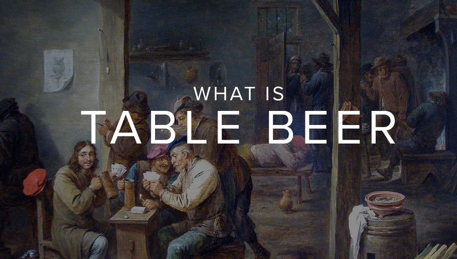 What is Table Beer?