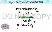 Load image into Gallery viewer, Colorful Personality - Sublimation/printable file