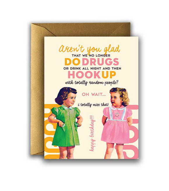 DRUGS and HOOKUP Birthday  Card