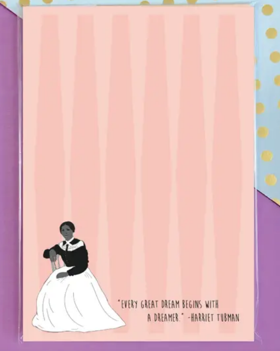 Harriet Tubman Quote Notepad