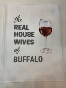 Real Housewives of Buffalo Flour Sack Towel