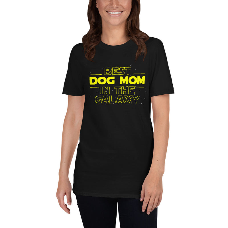 Best Dog Mom In The Galaxy Unisex T-Shirt