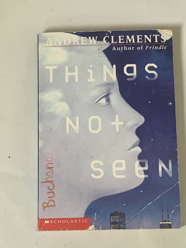 Things Not Seen By Andrew Clemets