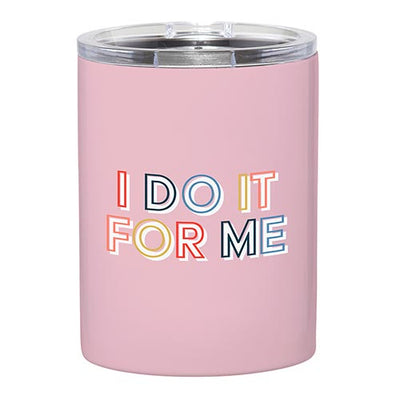 Sassy Stainless Steel Tumblers-Stainless Steel Tumbler-Slant-I Do It For Me-Blessed Home & Body