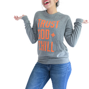 Trust God + Chill Sweatshirt-sweatshirt-Beacon Threads-L UNISEX-Grey w/ Orange Letters-Blessed Home & Body