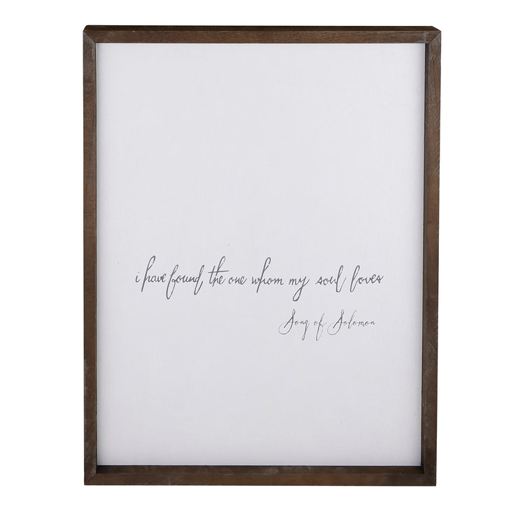 Speak Life! Inspirational Wall Art-Wall Art-Blessed Home & Body-I Have Found the One My Soul Loves-Blessed Home & Body