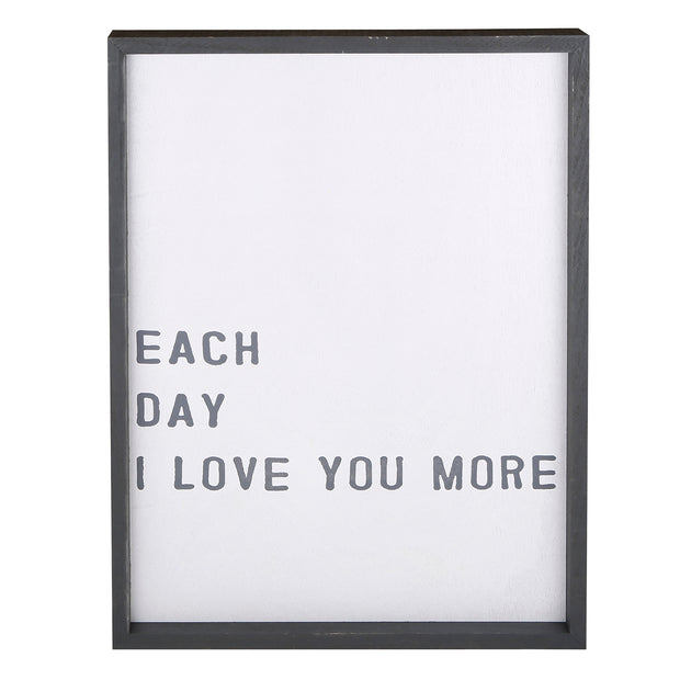 Speak Life! Inspirational Wall Art-Wall Art-Blessed Home & Body-Each Day I Love You More-Blessed Home & Body