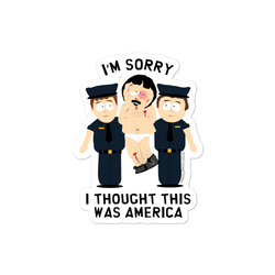 South Park Randy I Thought This Was America Die Cut Sticker
