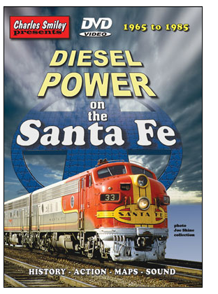 Charles Smiley Videos D-117  Diesel Power on the Santa Fe, 1965-1985 -- 1 Hour, 31 Minutes