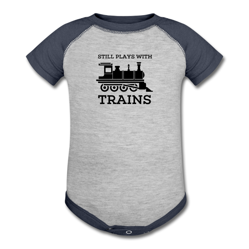 Still Plays With Trains - Baseball Baby Bodysuit Onesie - heather gray/navy