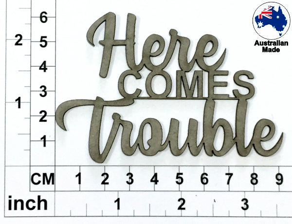 Here Comes Trouble Chipboard Title