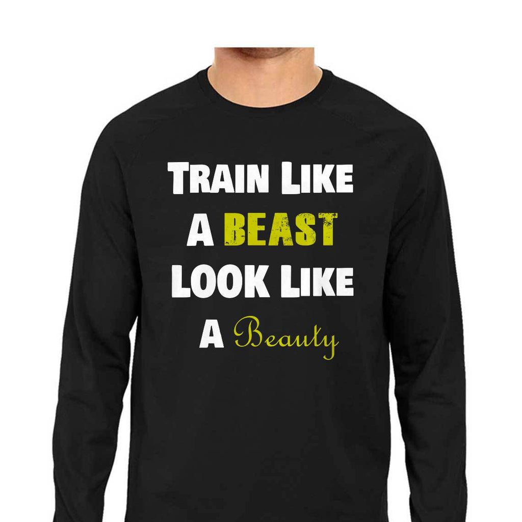 Train Like a Beast Full Sleeve T-Shirt