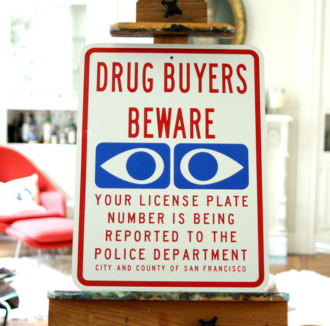 Beware Drug Dealers Sign
