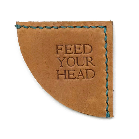 Leather Bookmark - Feed Your Head