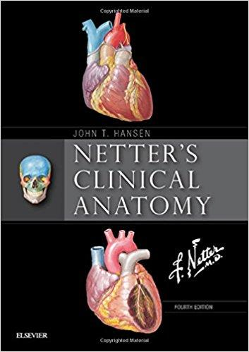 Netter's Clinical Anatomy, (Netter Basic Science) 4th Edition