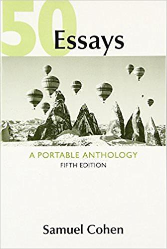 50 Essays: A Portable Anthology by Samuel Cohen   5th Edition