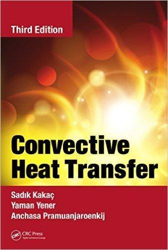 Convective Heat Transfer 3rd Edition
