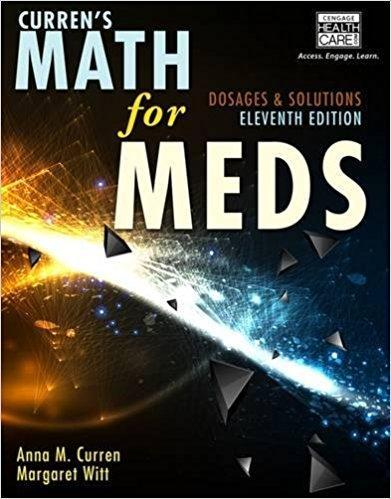 Curren's Math for Meds Dosages and Solutions