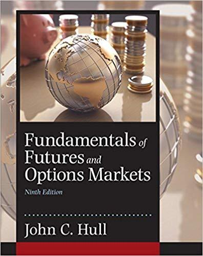 Fundamentals of Futures and Options Markets 9th