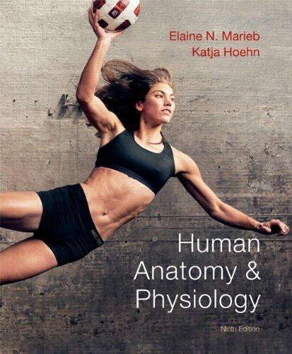 Human Anatomy & Physiology by Marieb 9th Ed  Brief Human Body Atlas
