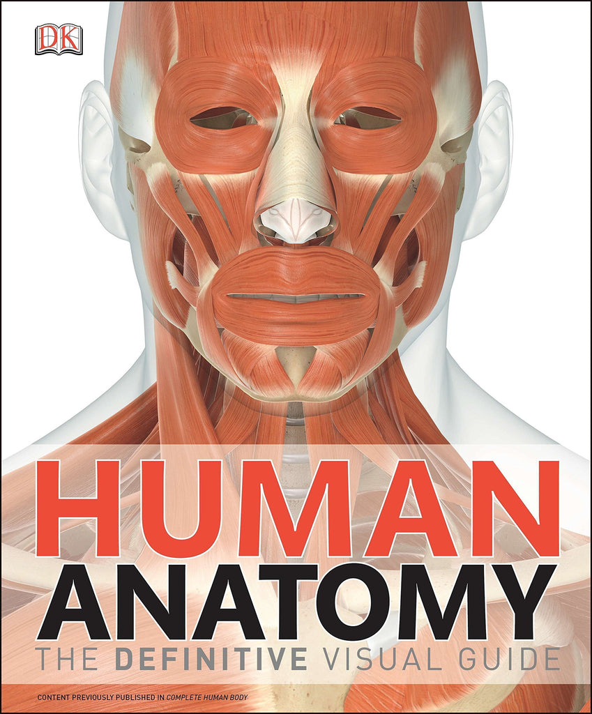 Human Anatomy: The Definitive Visual Guide by DK