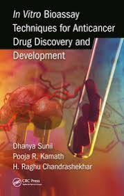 In Vitro Bioassay Techniques for Anticancer Drug Discovery and Development 1st Edition