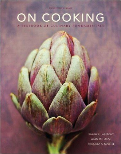 Labensky 5th Edition On Cooking A Textbook of Culinary Fundamental