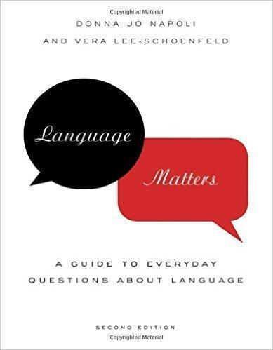Language Matters: A Guide to Everyday Questions About Language 2nd Edition
