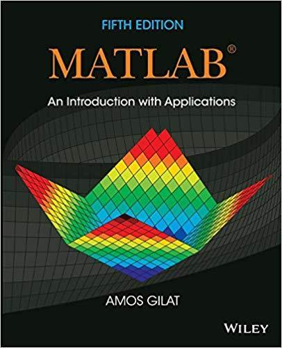 Matlab; An Introduction with Applications 5th