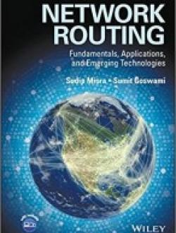 Network Routing Fundamentals, Applications, and Emerging Technologies