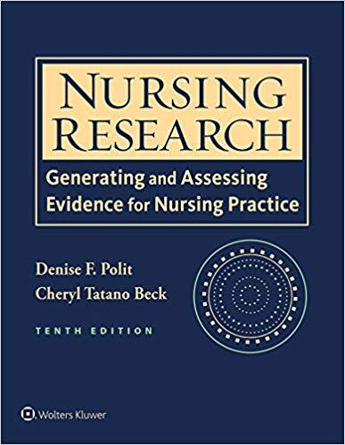 Nursing Research: Generating and Assessing Evidence for Nursing Practice 10th Edition