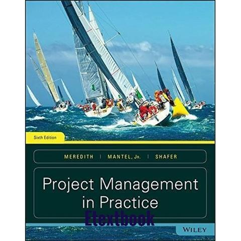 Project Management in Practice 6th