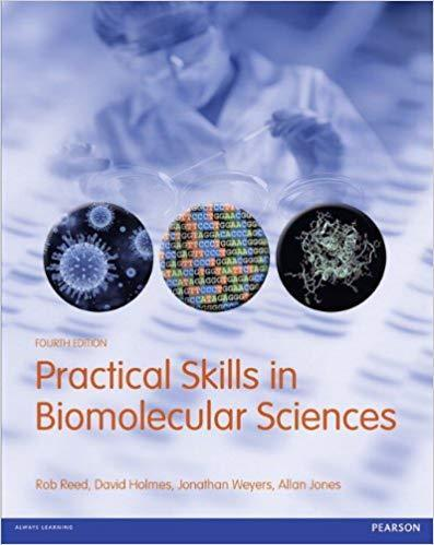 Practical Skills in Biomolecular Sciences 4th 4E Rob Reed