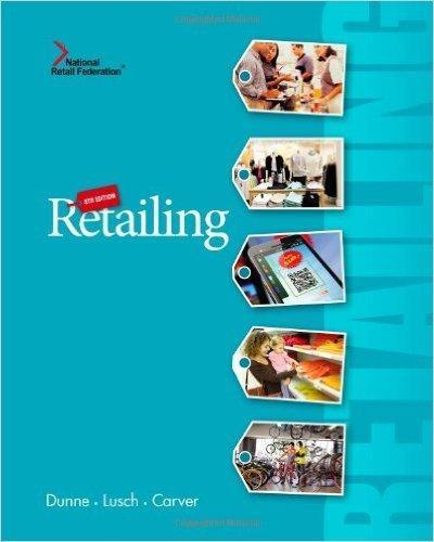 Retailing 8ed by Patrick M. Dunne 8th Edition - etextbook